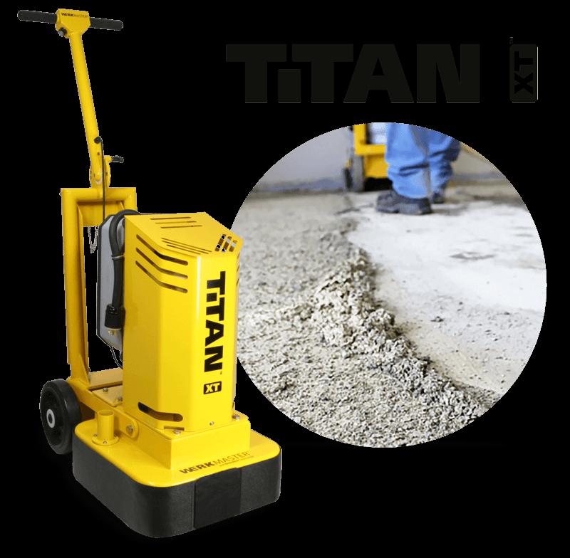 Titan XT doing concrete prep