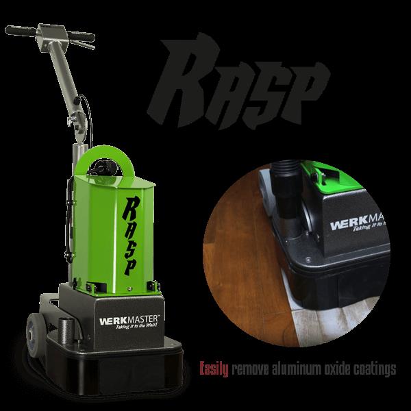 WerkMaster Rasp Easily removes aluminum oxide coatings
