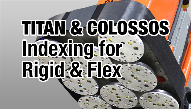 titan-colossos-indexing-for-rigid-and-flex
