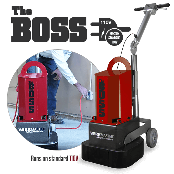 The Boss by WerkMaster runs on standard 110V