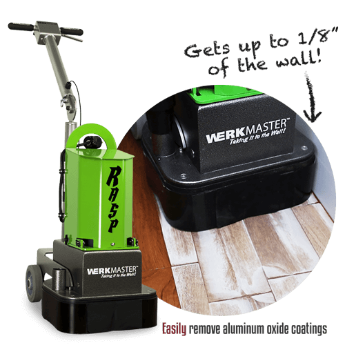 WerkMaster RASP removes aluminum oxide and edges to 1/8